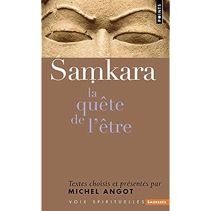 Shankara. La quête de l'être