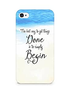 AMEZ the best way to get things done is to begin Back Cover For Apple iPhone 4s