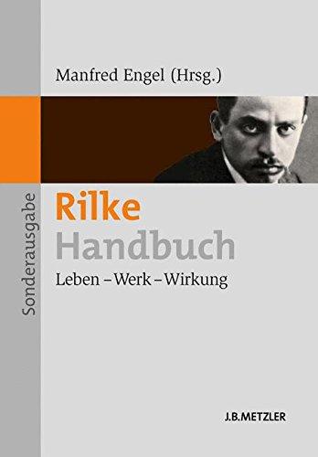 Rilke-Handbuch: Leben - Werk - Wirkung