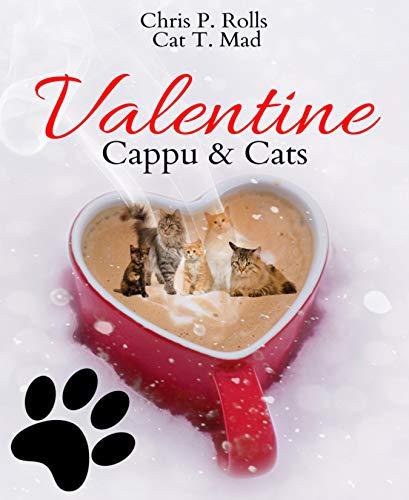 Valentine Cappu & Cats (Kostenlose Kindle-romantik Und Sex)