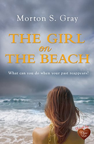 The Girl on the Beach: A gripping suspense that you won't want to put down by [Gray, Morton S]