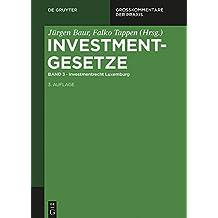 Investmentrecht Luxemburg (Großkommentare der Praxis)