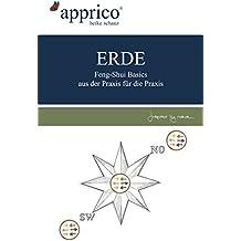 ERDE - Feng-Shui-Basics - aus der Praxis für die Praxis