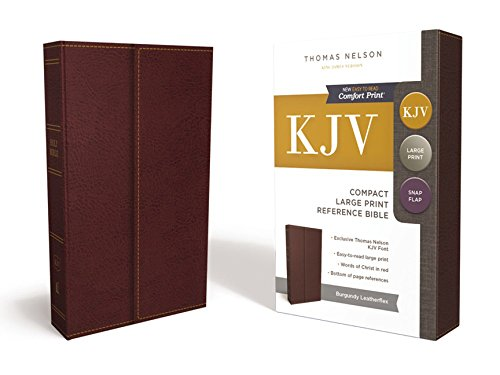 KJV, Reference Bible, Compact, Large Print, Snapflap Leather-Look, Burgundy, Red Letter Edition, Comfort Print: Holy Bible, King James Version -