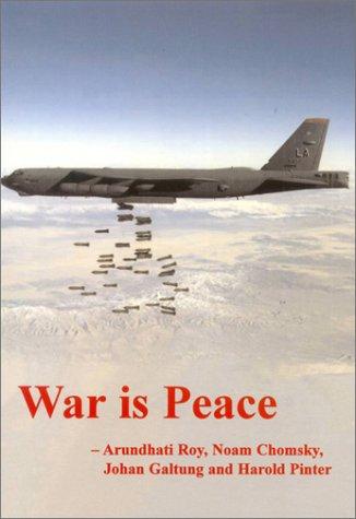 War is Peace (The Spokesman) por Arundhati Roy