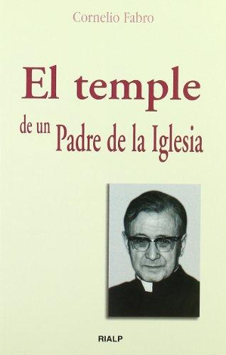 El temple de un Padre de la Iglesia (Bolsillo)