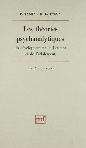 les-theories-psychanalytiques-du-developpement-de-lenfant-et-de-ladolescent-une-synthese-critique