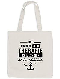 9b956270b44dc ShirtFlow Jutebeutel Ich Brauche Keine Therapie Nordsee