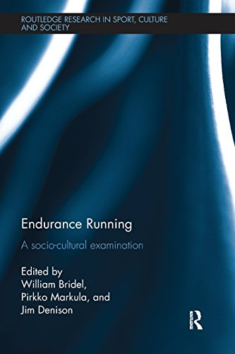 Endurance Running (Routledge Research in Sport, Culture and Society) (Holly Kyle E)
