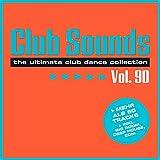 Club Sounds, Vol. 90 [Explicit]