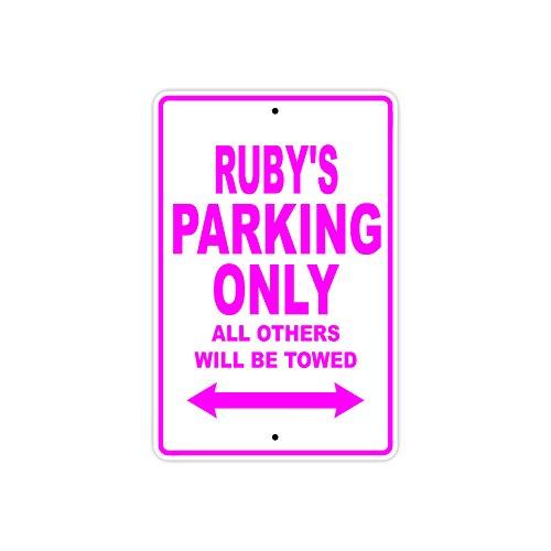 RUBIS de parking Only toutes les autres sera tracté Nom Cadeau fantaisie en métal en aluminium Sign 18\