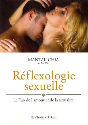 Réfléxologie sexuelle : Le Tao de l'amour et de la sexualité,