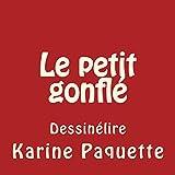 Le petit gonflé (French Edition)