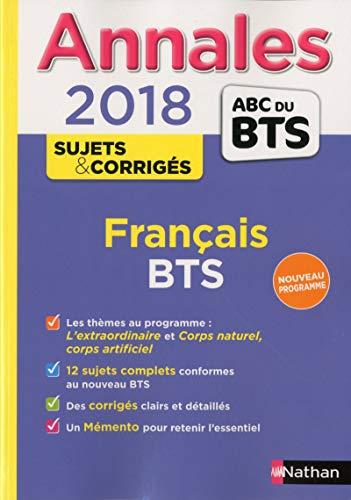 Annales ABC du BTS Français, BTS Tertiaires et Industriels 2018 (31) par Claire Sani
