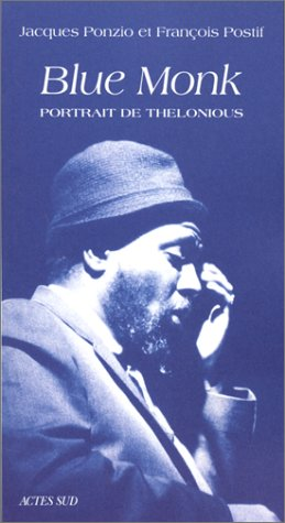 blue-monk-un-portrait-de-thelonious-essai