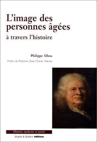 L'image des personnes âgées à travers l'histoire