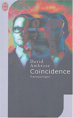 Coïncidence par David Ambrose