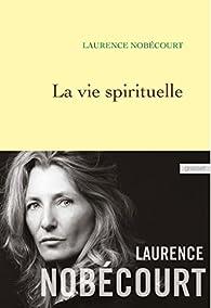 La vie spirituelle par Lorette Nobécourt