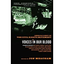 By Jon Meacham ( Author ) [ Voices in Our Blood: America's Best on the Civil Rights Movement (Rh Trade Pbk) By Jan-2003 Paperback
