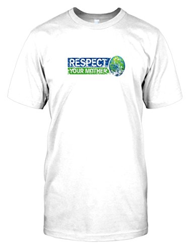 mens-t-shirt-dtg-print-respect-your-mother-earth-funny-white-mens-34-36-s