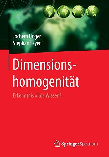 Dimensionshomogenität: Erkenntnis ohne Wissen?