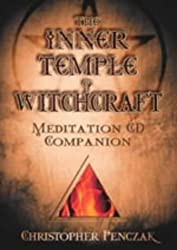 The Inner Temple of Witchcraft Meditation: CD Companion (Penczak Temple)