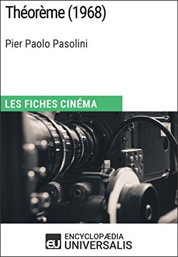 Théorème de Pier Paolo Pasolini: Les Fiches Cinéma d'Universalis