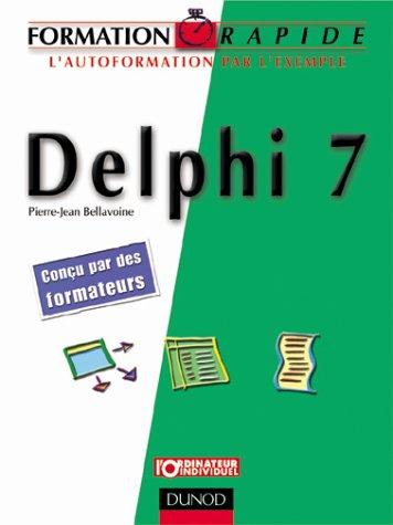 Delphi 7 par Pierre-Jean Bellavoine
