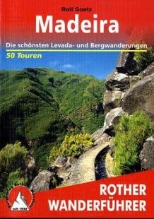 Madeira Wanderführer Rother
