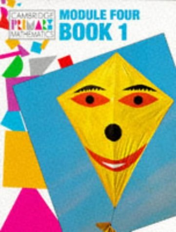 Module 4 Pupils' book 1: Bk.1 Module 4 (Cambridge Primary Mathematics)