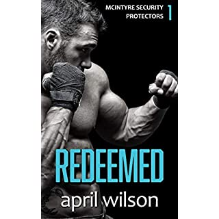 Redeemed: (McIntyre Security Protectors Series - Book 1)