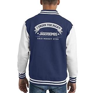I Drink Too Many Jagerbombs Said Nobody Ever Kid's Varsity Jacket