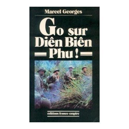 Go sur Diên Biên Phu !