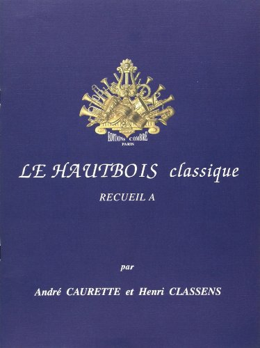 Le Hautbois classique vol.A