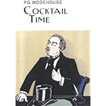 Cocktail Time (Everyman's Library P G WODEHOUSE)