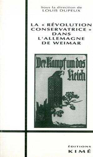 La révolution conservatrice dans l'Allemagne de Weimar