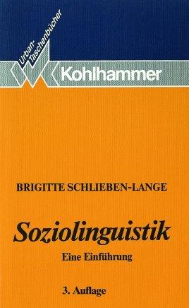 Soziolinguistik: Eine Einführung