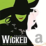 Wicked [Original Broadway Cast Recording]