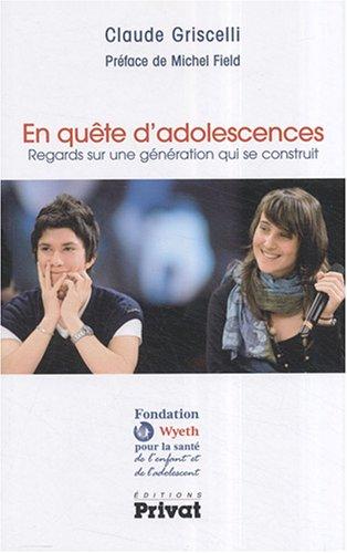 En quête d'adolescences : Regards s...