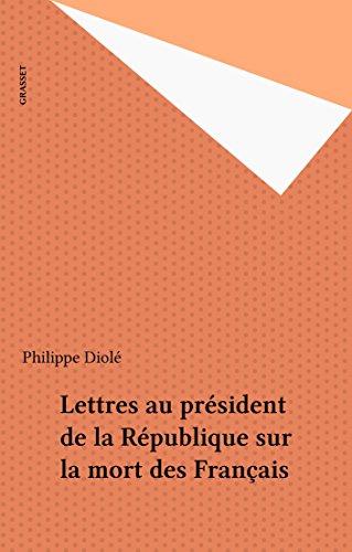 Lettres au président de la République ...