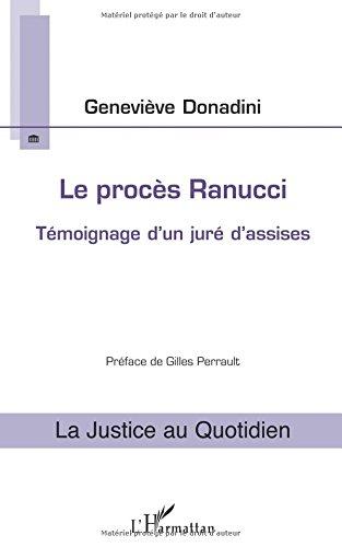 Le procès Ranucci: Témoignage D'un Juré D'assises