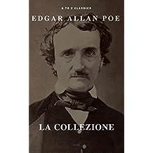 Edgar Allan Poe la collezione (A to Z Classics)