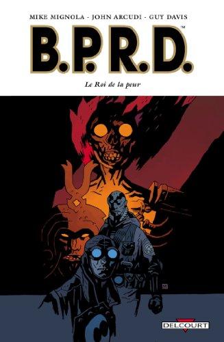B.P.R.D. T11: Le roi de la peur
