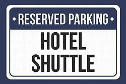 TammieLove Metallschild Reserved Parking Hotel Shuttle, 20,3 x 30,5 cm, Blau/Weiß/Schwarz