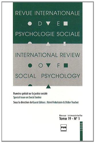 Revue Internationale de Psychologie Sociale, N° 19-1, 2006 : Numéro spécial sur la justice sociale