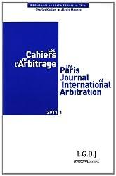 Les Cahiers de l'Arbitrage, N° 1/2011 :