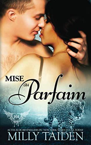 Mise Au Parfaim: Une Romance Paranormale