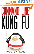 #4: Command Line Kung Fu: Bash Scripting Tricks, Linux Shell Programming Tips, and Bash One-liners