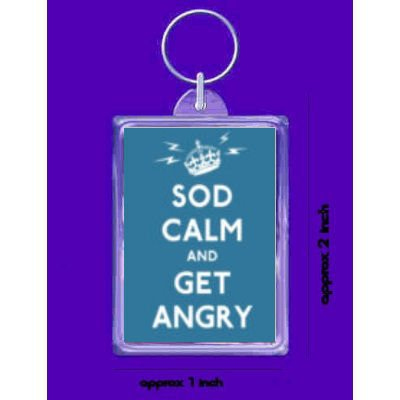sod-calm-get-angry-double-sided-keyring-keychain-keyfob-made-in-uk
