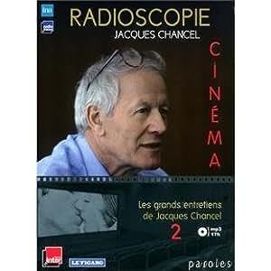 Radioscopie Cinema Vol. 2 by Chancel, Jacques (2011-05-17)